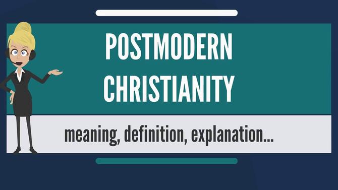 Postmodernism and Christianity