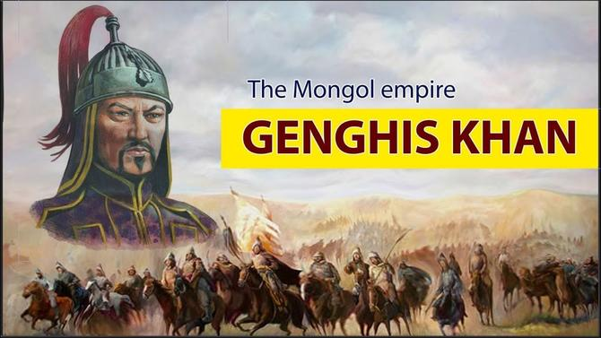 Genghis Khan – From Cattle Breeder To Universal Ruler