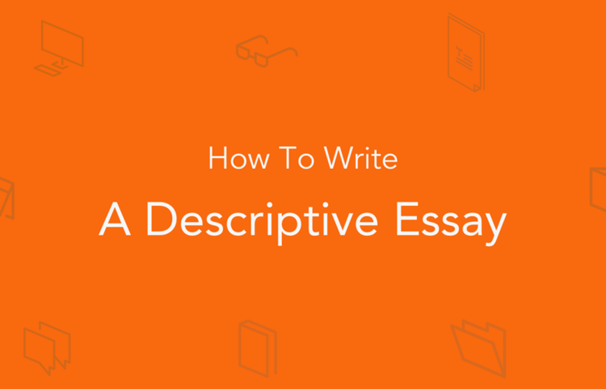 descriptive essay large